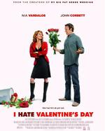 I Hate Valentine's Day / Мразя Свети Валентин (2009)